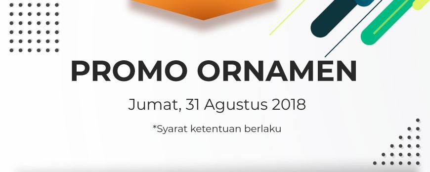 Promo Ornamen Jumat 31/08/18