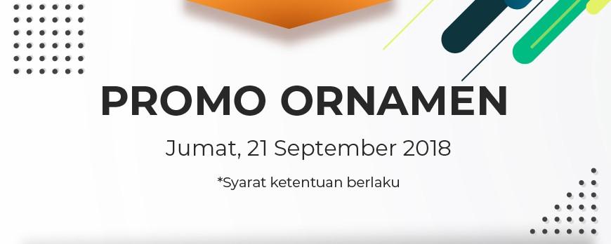 Promo Ornamen Jumat 21/09/18