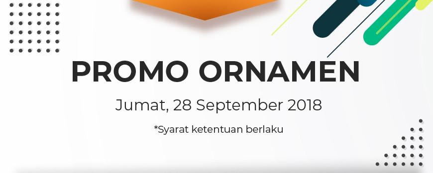 Promo Ornamen Jumat 28/09/18
