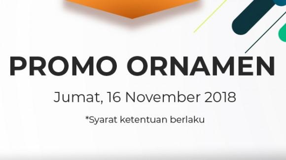 Promo Ornamen Jumat 16/11/18
