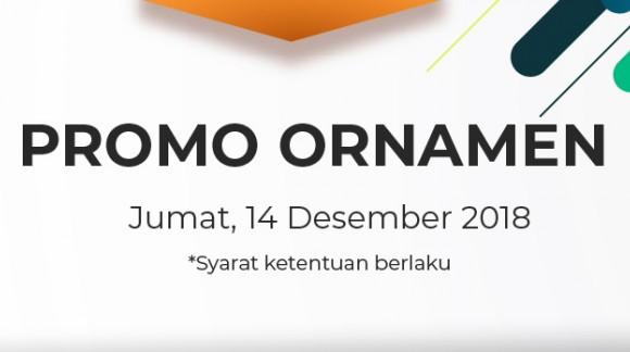 Promo Ornamen Jumat 14/12/18