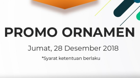 Promo Ornamen Jumat 28/12/18