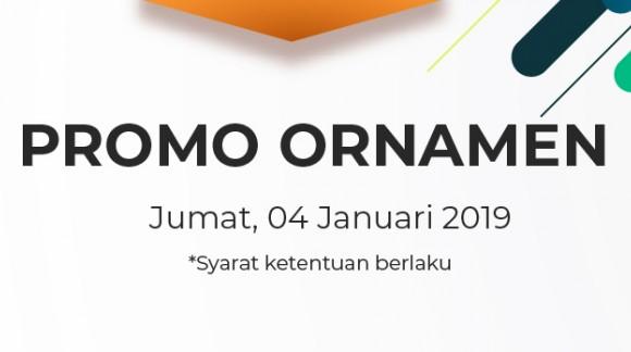 Promo Ornamen Jumat 04/01/19